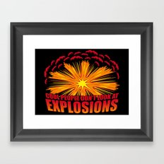Don't Look at Explosions Framed Art Print