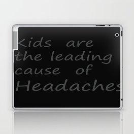 kids cause headaches Laptop & iPad Skin