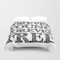 forever young Duvet Covers featuring FOREVER YOUNG FOREVER FREE by Alfred Fox Art & Photography