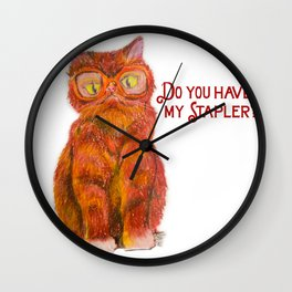 Do you have my Stapler?  Wall Clock