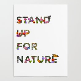 Stand Up For Nature Poster