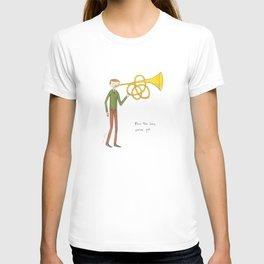 blow the horn you've got T-shirt