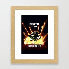 DEATH IS AN INEVITABILITY Framed Art Print
