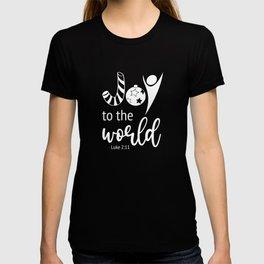 Christian Christmas Design - Joy to the World - Luke 2:11 T-shirt