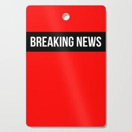 Hear Ye - Breaking News Design Cutting Board