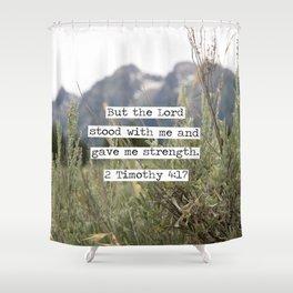 2 Timothy 4:17, Grand Teton Shower Curtain