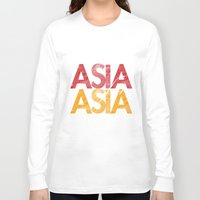asia Long Sleeve T-shirts featuring Asia for Asia by Park is Park