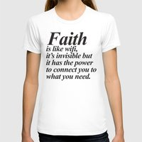 faith T-shirts featuring Faith. by Sara Eshak