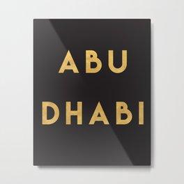 ABU DHABI UAE GOLD CITY TYPOGRAPHY Metal Print
