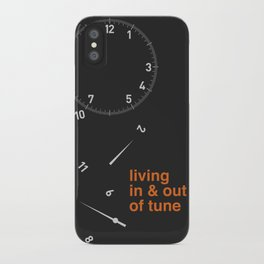 living in & out of tune iPhone Case
