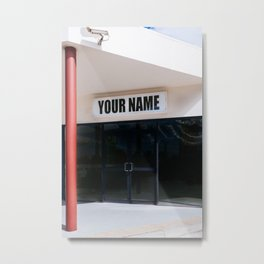 YOUR NAME; documentary new zealand travel photo art print funny lettering bright  Metal Print