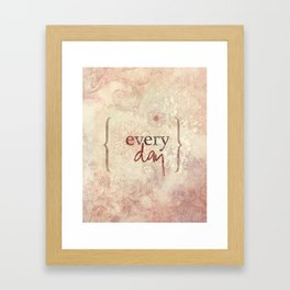 I love you more... every day - 03 (3piece set) Framed Art Print