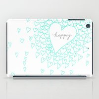 be happy iPad Cases featuring HAPPY by Monika Strigel