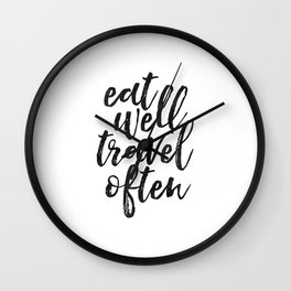 printable art, eat well travel often, inspirational quote,nursery decor,wanderlust,quote art Wall Clock