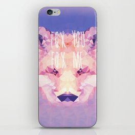 Fox You, Fox Me iPhone Skin