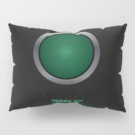 Lab No.4 -Wake Up Kick Ass Repeat Corporate Startup Quotes poster Pillow Sham