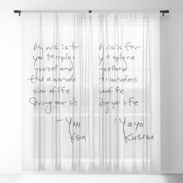 A wonderful note from Kusama (typography) Sheer Curtain