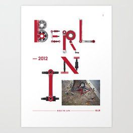Bike to Life - Berlin Art Print
