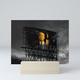 Trump Billboard Outside Blue Wave City .3 Mini Art Print