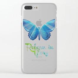 Reborn in Glory Clear iPhone Case