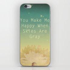 You Make Me Happy iPhone & iPod Skin