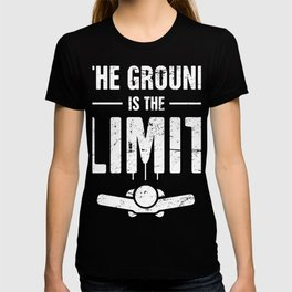 The Ground Is The Limit | Skydiving Design T-shirt