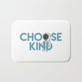 Choose Kind Bath Mat