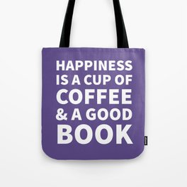 Happiness is a Cup of Coffee & a Good Book (Ultra Violet) Tote Bag