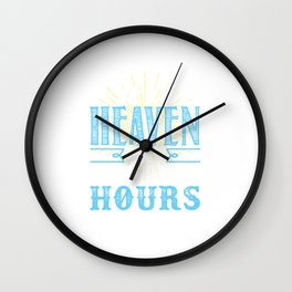 I Wish Heaven Had Visiting Hours Wall Clock