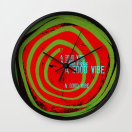 « a good vibe » Wall Clock