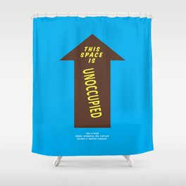 Howlin' Mad Murdock's 'Unoccupied Space' shirt Shower Curtain