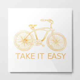 Take It Easy Bicycle Print Metal Print