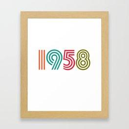 Vintage 1958 birthday birthday idea 60 years Framed Art Print