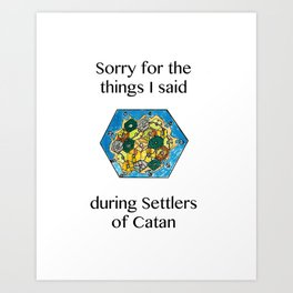 Catan, Settlers of Catan, Board Game, Geek Art, Nerd Art Art Print