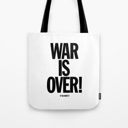 War Is Over - If You Want It -  John Lenon & Yoko Ono Poster Tote Bag