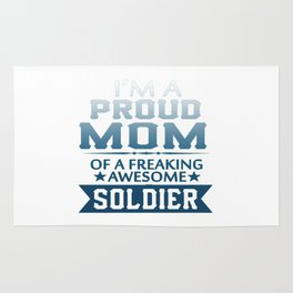 I'M A PROUD SOLDIER'S MOM Rug