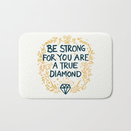 As Strong As A Diamond Bath Mat