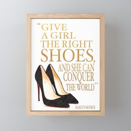 Give a girl, the right shoe, conquer, the world, Quote, Shoes, Shoe art, shoe painting, shoe Framed Mini Art Print