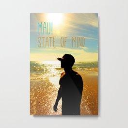 Beachin - Maui State of Mind Metal Print