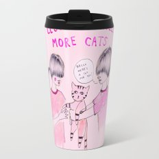 Less Catcalls, More Cats Travel Mug