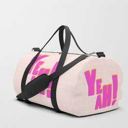 YEAH! Duffle Bag