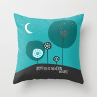 i love you to the moon and back Throw Pillows featuring I love you the moon and back by Isla360