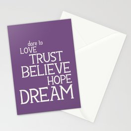 Dare to Love Trust Believe Hope Dream Stationery Cards