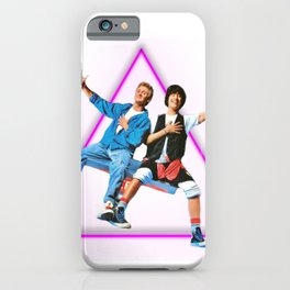 ~ Bill and Ted ~ iPhone Case