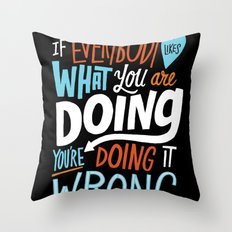 Doing it Wrong Throw Pillow