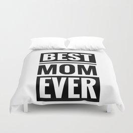 Best mom ever Duvet Cover