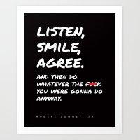 Robert Downey Jr - Listen Smile Agree Art Print