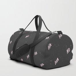 Ha Ha No Duffle Bag