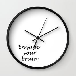 Engage your brain Wall Clock
