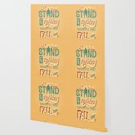 Make a stand Wallpaper